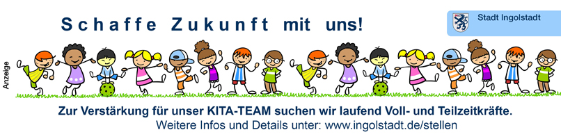 Stadt Ingolstadt - Kita-Mitarbeitersuche - Im Text
